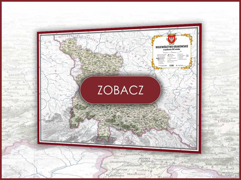 Województwo krakowskie w poł. XVI w. [MAPA DRUKOWANA]